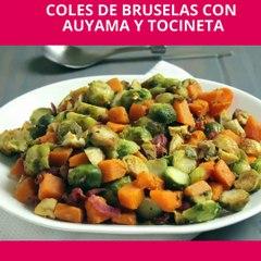 Coles de bruselas con auyama y tocineta