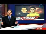 Futbolistas mexicanos al balompié europeo
