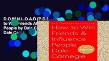D.O.W.N.L.O.A.D [P.D.F] How to Win Friends AND Influence People by Dale Carnegie by Dale Carnegie