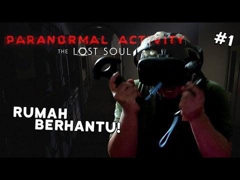 RUMAH BERHANTU! | Paranormal Activity VR (HTC Vive Virtual Reality)