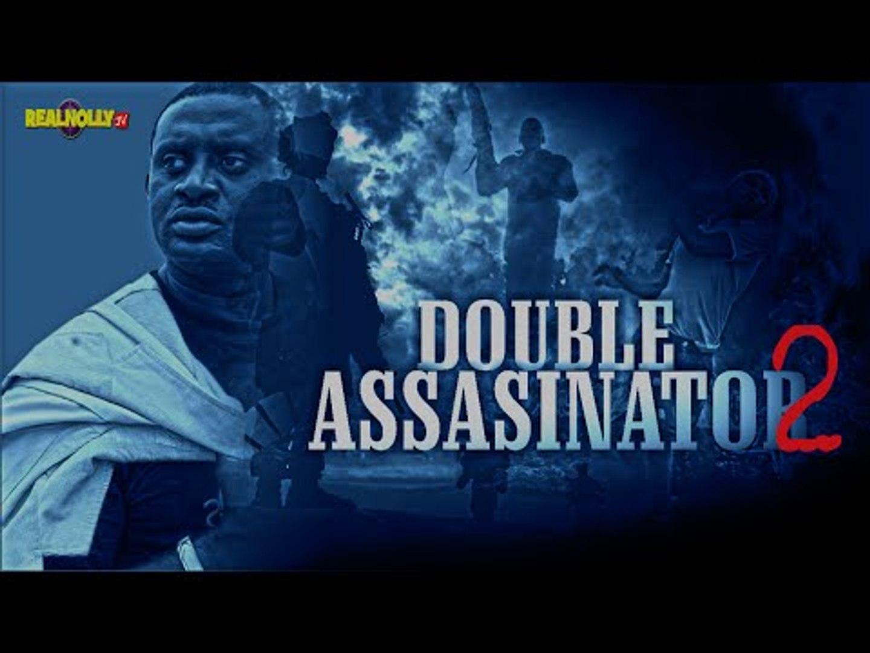 Double Assassinator 2 - Nigerian Nollywood Movies