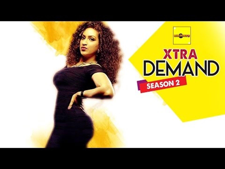 Xtra Demand 2 - Nigerian Nollywood Movies