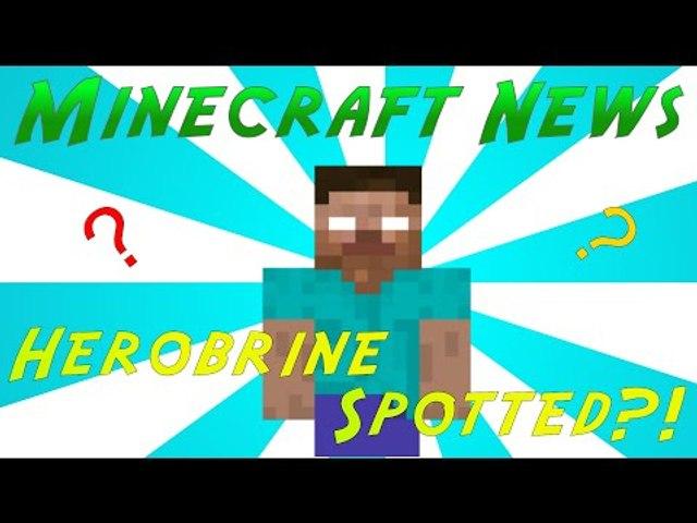 Minecraft News   HEROBRINE SIGHTINGS?!?!?!