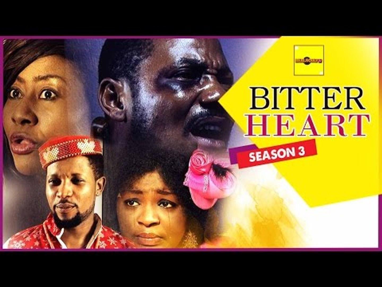 Bitter Heart 3 - Nigerian Nollywood Movies