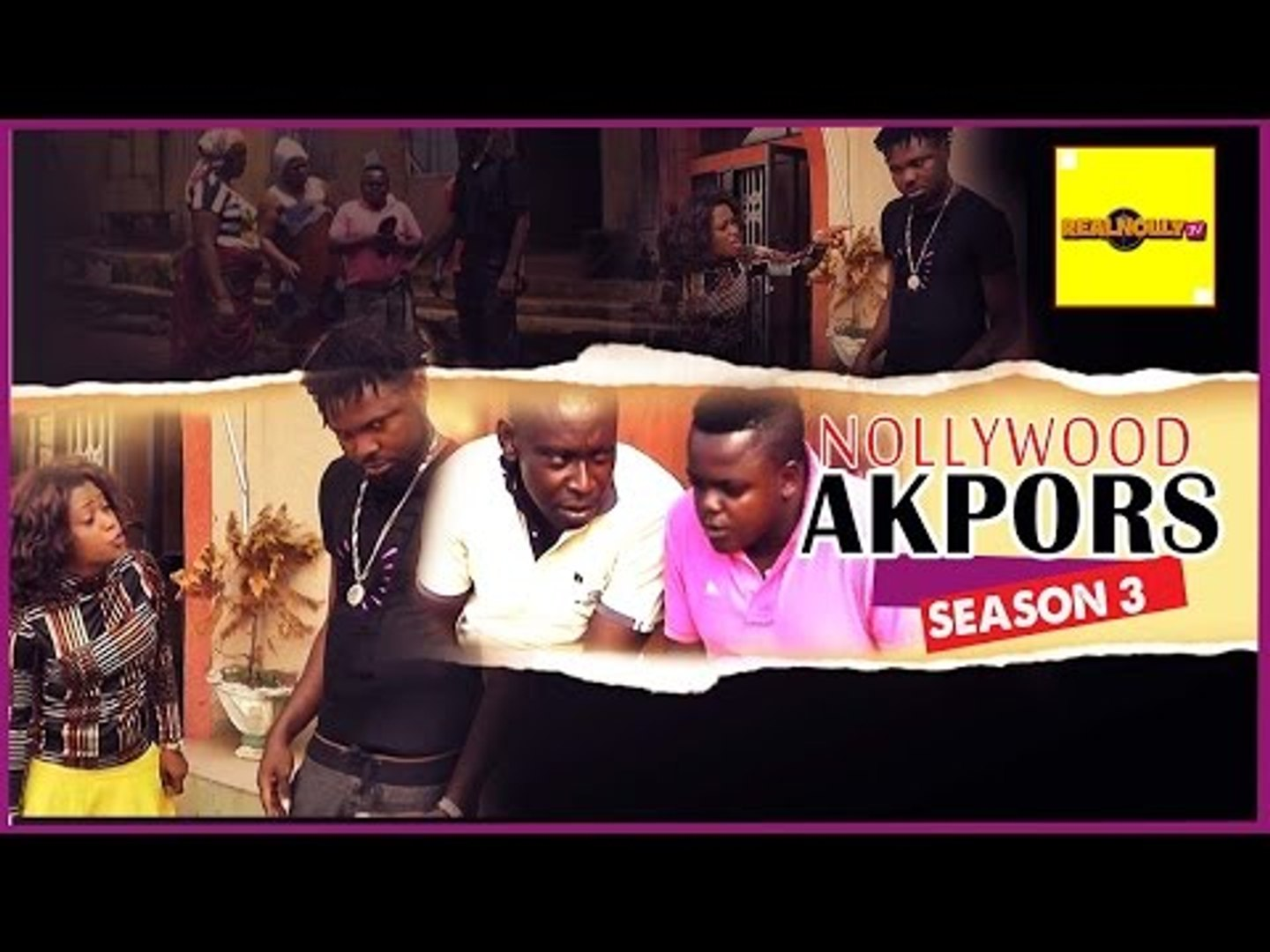 Nigerian Nollywood Movies - Nollywood Akpors 3