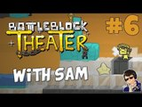 Battleblock Theater Co-op Gameplay - Let's Play - #6 (NOT CO-OPERATING!!!) - [60 FPS]