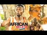 Nigerian Nollywood Movies - African Believe 1