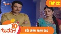 Nỗi Lòng Nàng Dâu (Tập 22 - Phần 2) - Phim Bộ Tình Cảm Ấn Độ Hay 2018 - TodayTV