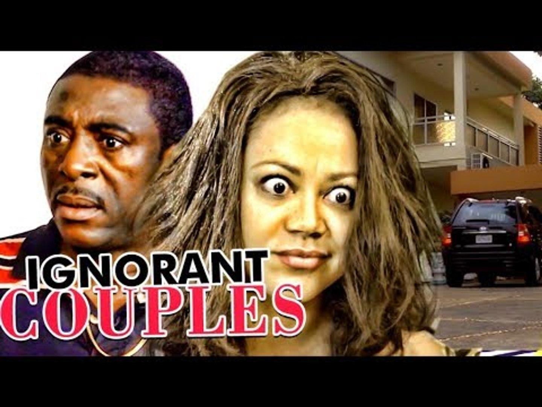 IGNORANT COUPLES 1 - NIGERIAN NOLLYWOOD MOVIES