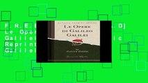 F.R.E.E [D.O.W.N.L.O.A.D] Le Opere di Galileo Galilei, Vol. 8 (Classic Reprint) by Galileo Galilei