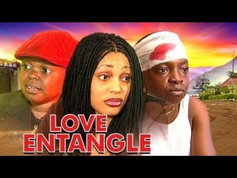 LOVE ENTANGLE 1 - NIGERIAN NOLLYWOOD MOVIES