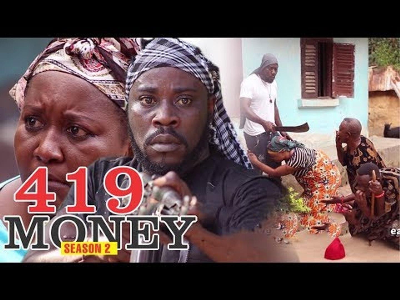 419 MONEY 2 - NIGERIAN NOLLYWOOD MOVIES