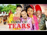 RAIN OF TEARS 2 (CHIOMA CHUKWUKA) - LATEST NIGERIAN NOLLYWOOD MOVIES