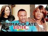 IMMACULATE SISTER 2 (MERCY JOHNSON) - NIGERIAN NOLLYWOOD MOVIES