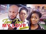 TERRI TERRI 2 - 2017 LATEST NIGERIAN NOLLYWOOD MOVIES