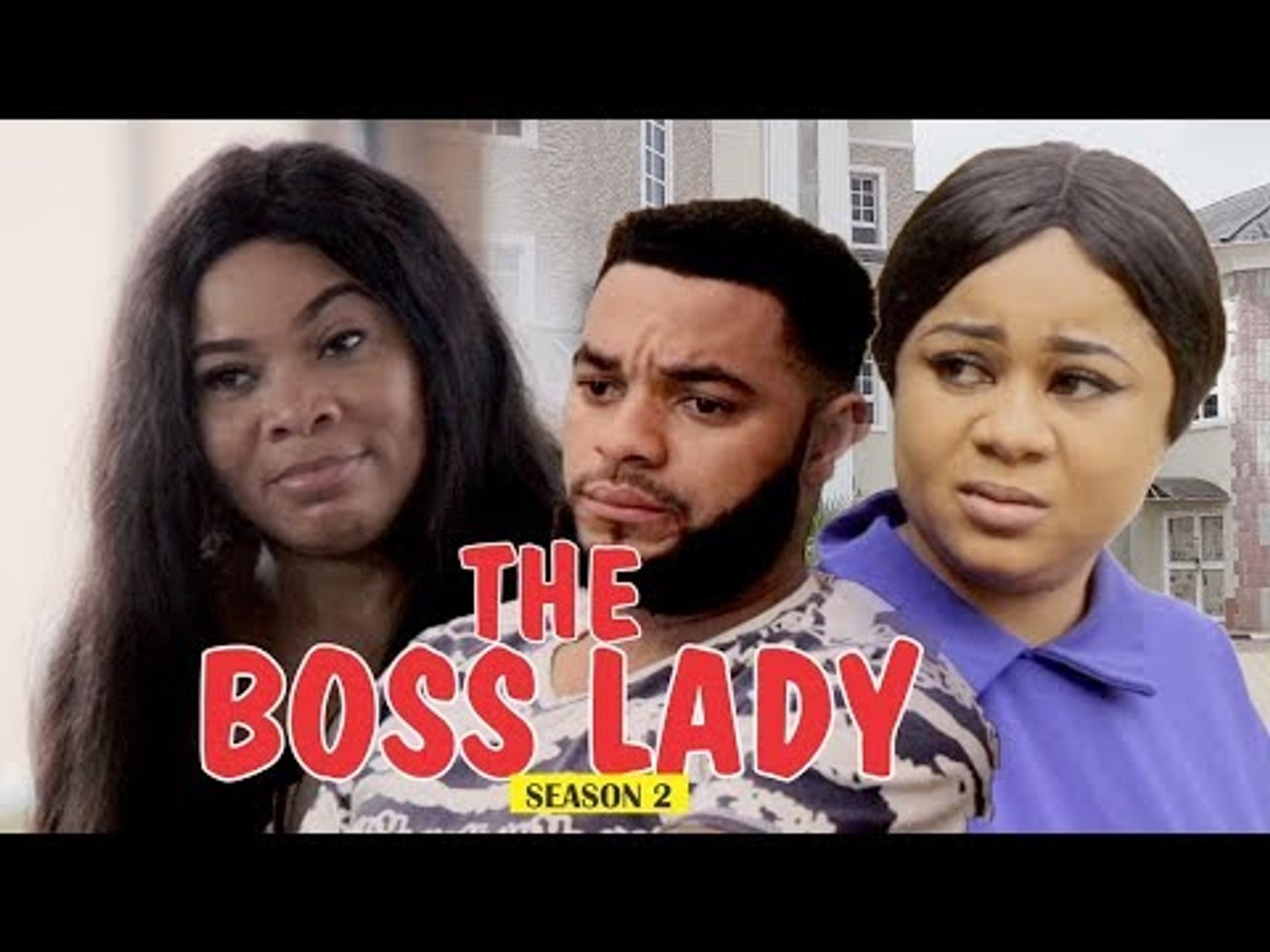 THE BOSS LADY 2 - LATEST NIGERIAN NOLLYWOOD MOVIES || TRENDING NOLLYWOOD MOVIES