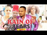 RAIN OF TEARS 4 (CHIOMA CHUKWUKA) - LATEST NIGERIAN NOLLYWOOD MOVIES