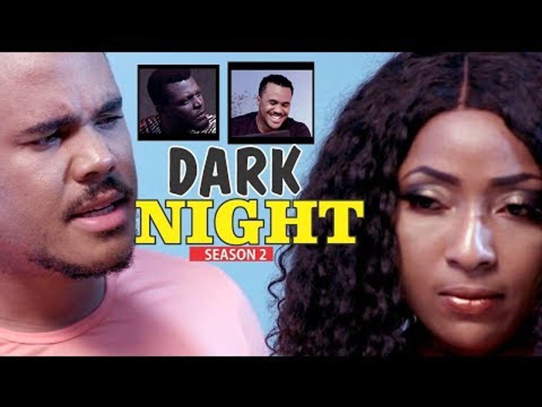 DARK NIGHT 2 - LATEST NIGERIAN NOLLYWOOD MOVIES    TRENDING NIGERIAN MOVIES