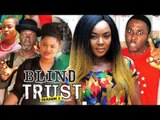 BLIND TRUST 3 (CHIOMA CHUKWUKA) - 2018 LATEST NIGERIAN NOLLYWOOD MOVIES