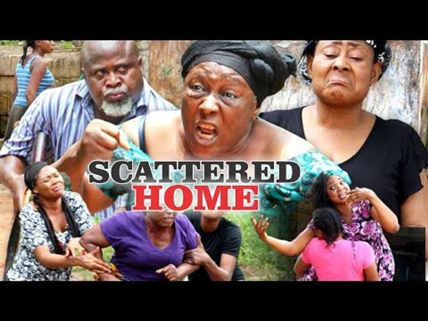 SCATTERED HOME - LATEST NIGERIAN NOLLYWOOD MOVIES || TRENDING NOLLYWOOD MOVIES