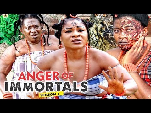 ANGER OF IMMORTALS 1 - 2018 LATEST NIGERIAN NOLLYWOOD MOVIES    TRENDING NOLLYWOOD MOVIES