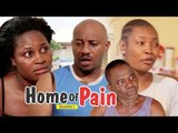 HOME OF PAIN 1 - 2018 LATEST NIGERIAN NOLLYWOOD MOVIES