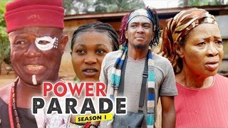 POWER PARADE 1 - LATEST NIGERIAN NOLLYWOOD MOVIES || TRENDING NOLLYWOOD MOVIES