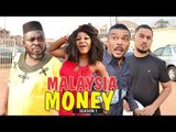 MALAYSIA MONEY 1 - LATEST NIGERIAN NOLLYWOOD MOVIES || TRENDING NIGERIAN MOVIES