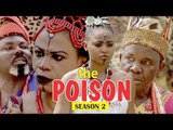 THE POISON 2 - LATEST NIGERIAN NOLLYWOOD MOVIES || TRENDING NOLLYWOOD MOVIES