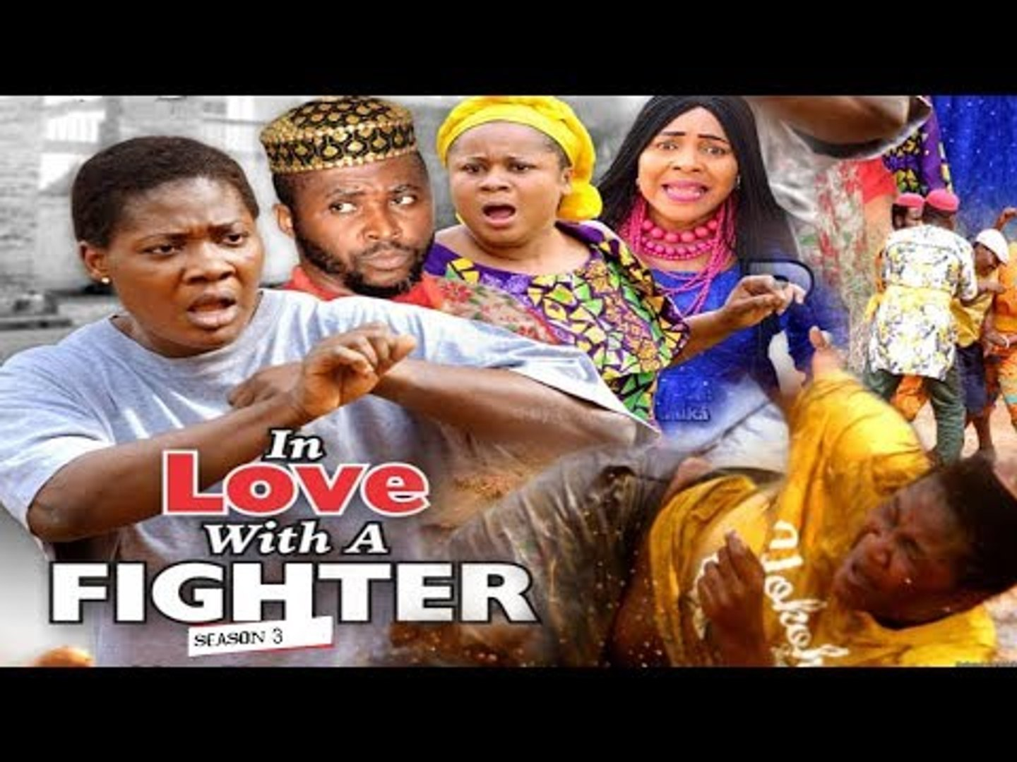 IN LOVE WITH A FIGHTER 3 - 2018 LATEST NIGERIAN NOLLYWOOD MOVIES    TRENDING NOLLYWOOD MOVIES