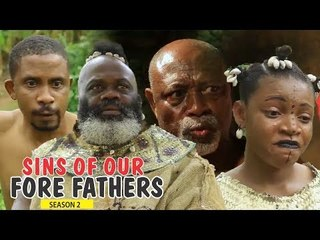 SINS OF OUR FOREFATHERS 2 - LATEST NIGERIAN NOLLYWOOD MOVIES || TRENDING NOLLYWOOD MOVIES