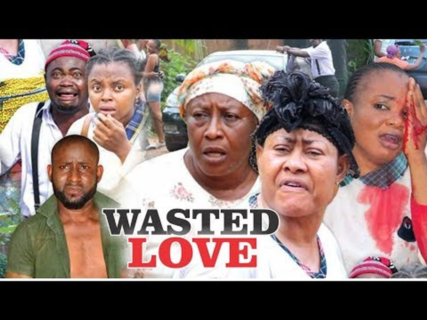 WASTED LOVE - LATEST NIGERIAN NOLLYWOOD MOVIES || TRENDING NOLLYWOOD MOVES