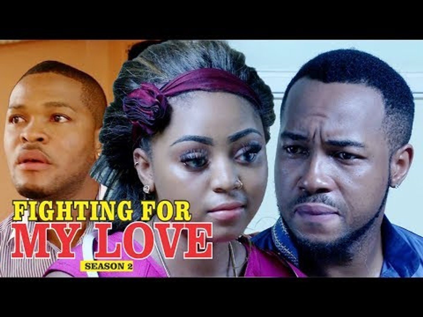 FIGHTING FOR MY LOVE 2 - LATEST NIGERIAN NOLLYWOOD MOVIES || TRENDING NOLLYWOOD MOVIES