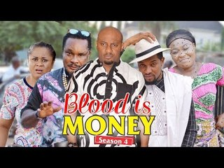 BLOOD IS MONEY 4 - 2018 LATEST NIGERIAN NOLLYWOOD MOVIES || TRENDING NOLLYWOOD MOVIES