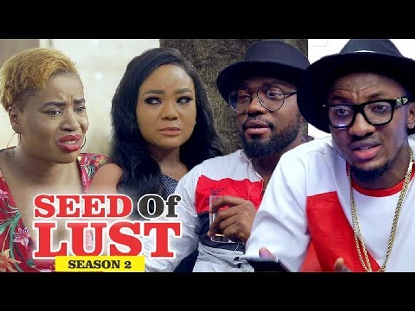 SEED OF LUST 2 - LATEST NIGERIAN NOLLYWOOD MOVIES || TRENDING NOLLYWOOD MOVIES
