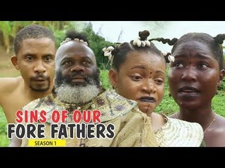 SINS OF OUR FOREFATHERS 1 - LATEST NIGERIAN NOLLYWOOD MOVIES || TRENDING NOLLYWOOD MOVIES