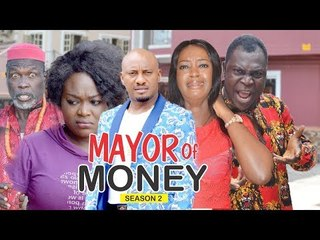 MAYOR OF MONEY 2 - 2018 LATEST NIGERIAN NOLLYWOOD MOVIES || TRENDING NOLLYWOOD MOVIES