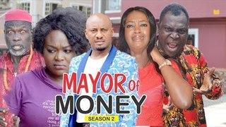 MAYOR OF MONEY 2 - 2018 LATEST NIGERIAN NOLLYWOOD MOVIES || TRENDING NOLLYWOOD MOVIES