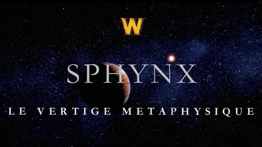 Sphynx - Le Vertige Métaphysique