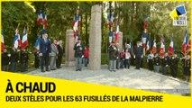 [A CHAUD] Inauguration de 2 stèles portant le nom des 63 résistants fusillés de la Malpierre