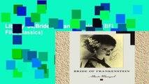 Library  34;Bride of Frankenstein34; (BFI Film Classics)