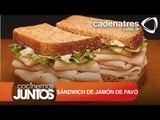 Cómo Sándwich de jamón de pavo / How turkey ham sandwich