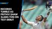 Records tumble as Prithvi Shaw slams ton on Test debut
