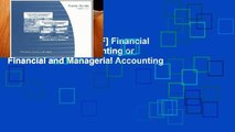 D.O.W.N.L.O.A.D [P.D.F] Financial and Managerial Accounting or Financial and Managerial Accounting