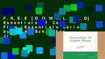 F.R.E.E [D.O.W.N.L.O.A.D] Essentials of Cash Flow (Essentials Series) by H. A. Schaeffer Jr.