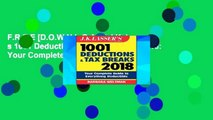 F.R.E.E [D.O.W.N.L.O.A.D] J.K. Lasser s 1001 Deductions and Tax Breaks 2018: Your Complete Guide