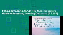 F.R.E.E [D.O.W.N.L.O.A.D] The Nurse Educators Guide to Assessing Learning Outcomes [E.P.U.B]