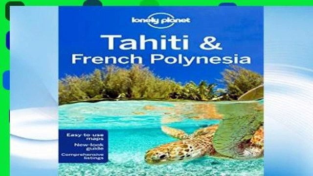 F.R.E.E [D.O.W.N.L.O.A.D] Lonely Planet Tahiti   French Polynesia (Travel Guide) [E.B.O.O.K]