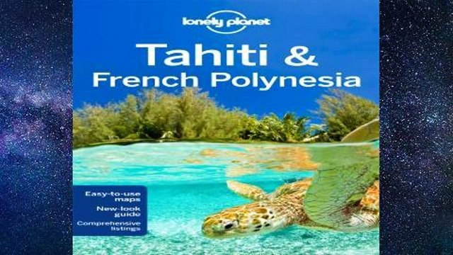 [P.D.F] Lonely Planet Tahiti   French Polynesia (Travel Guide) [E.B.O.O.K]