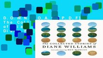 D.O.W.N.L.O.A.D [P.D.F] The Collected Stories of Diane Williams by Diane Williams